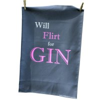 Will Flirt for Gin' Tea Towel