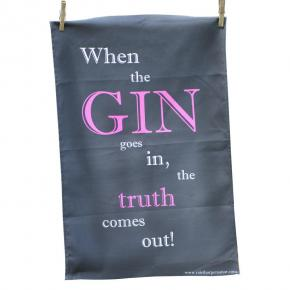 When the Gin goes in' Tea Towel